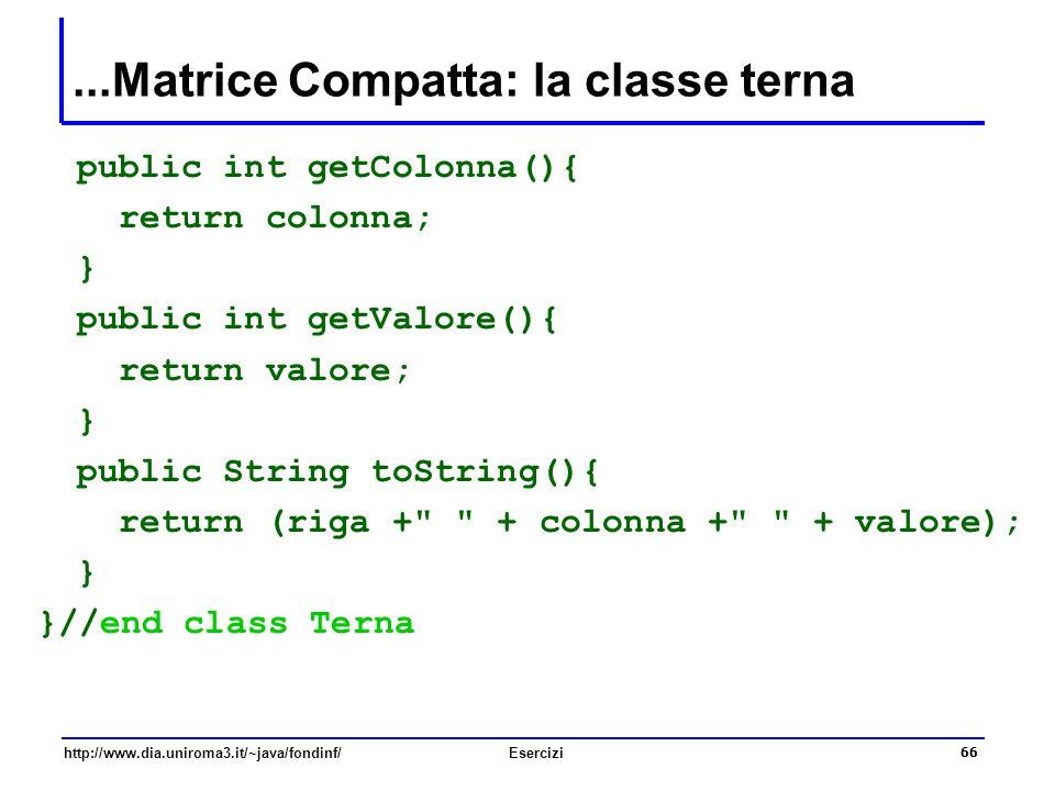 ...Matrice Compatta: la classe terna