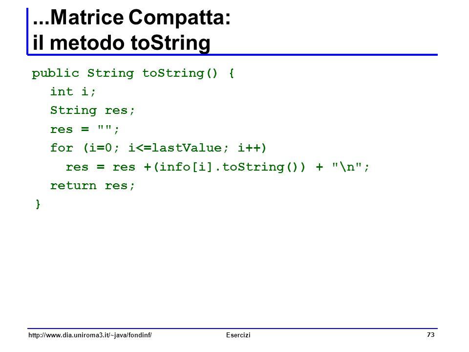 ...Matrice Compatta: il metodo toString