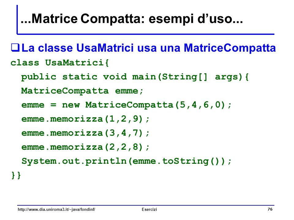 ...Matrice Compatta: esempi d'uso...
