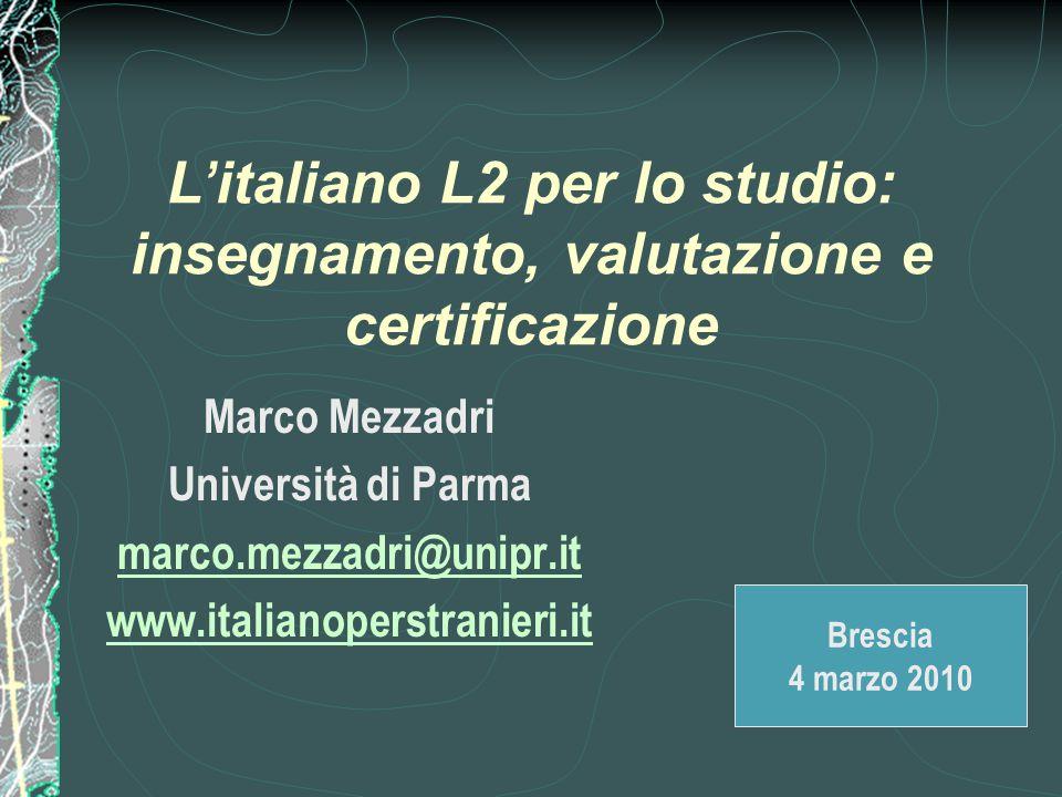 L'italiano L2 per lo studio: insegnamento, valutazione e certificazione