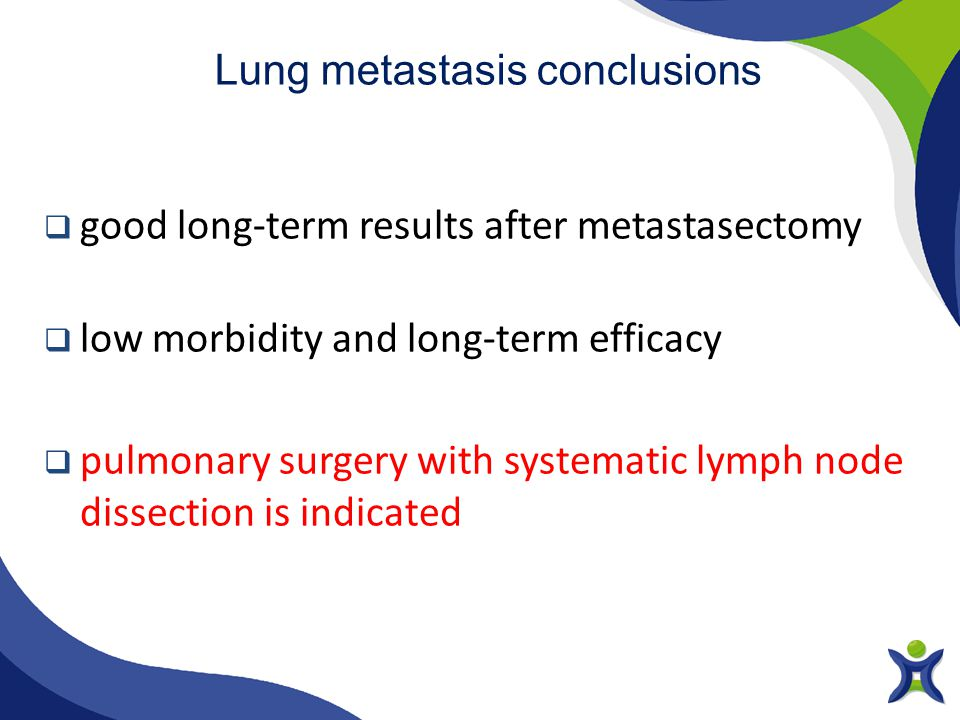 Lung metastasis conclusions