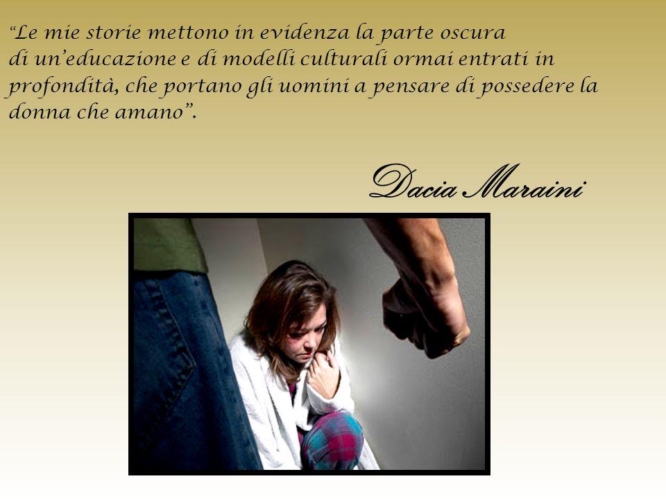 Dacia Maraini di un'educazione e di modelli culturali ormai entrati in