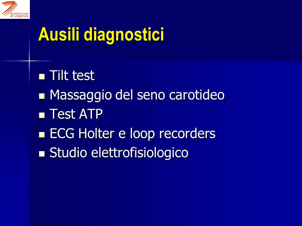 Ausili diagnostici Tilt test Massaggio del seno carotideo Test ATP