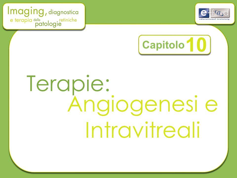 10 Capitolo Terapie: Angiogenesi e Intravitreali