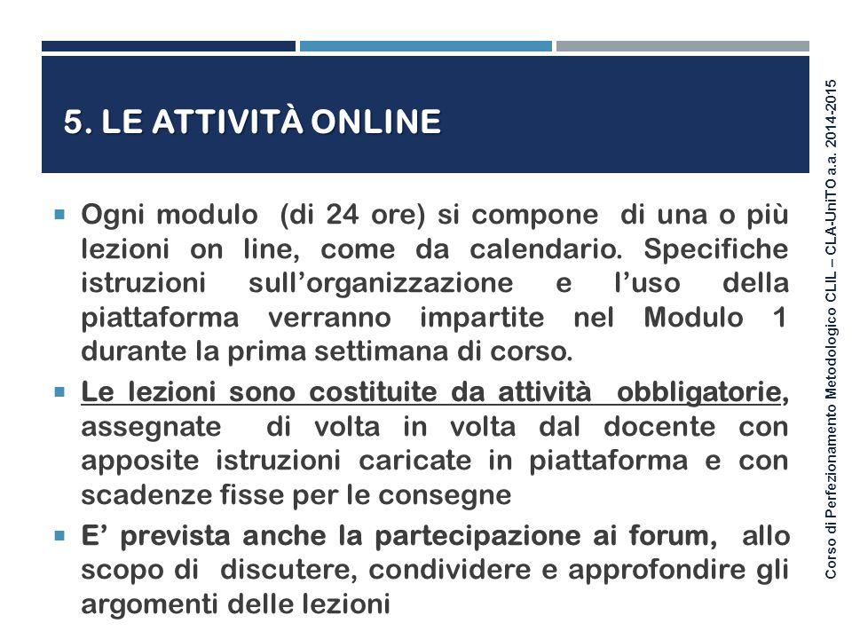 5. LE Attività online