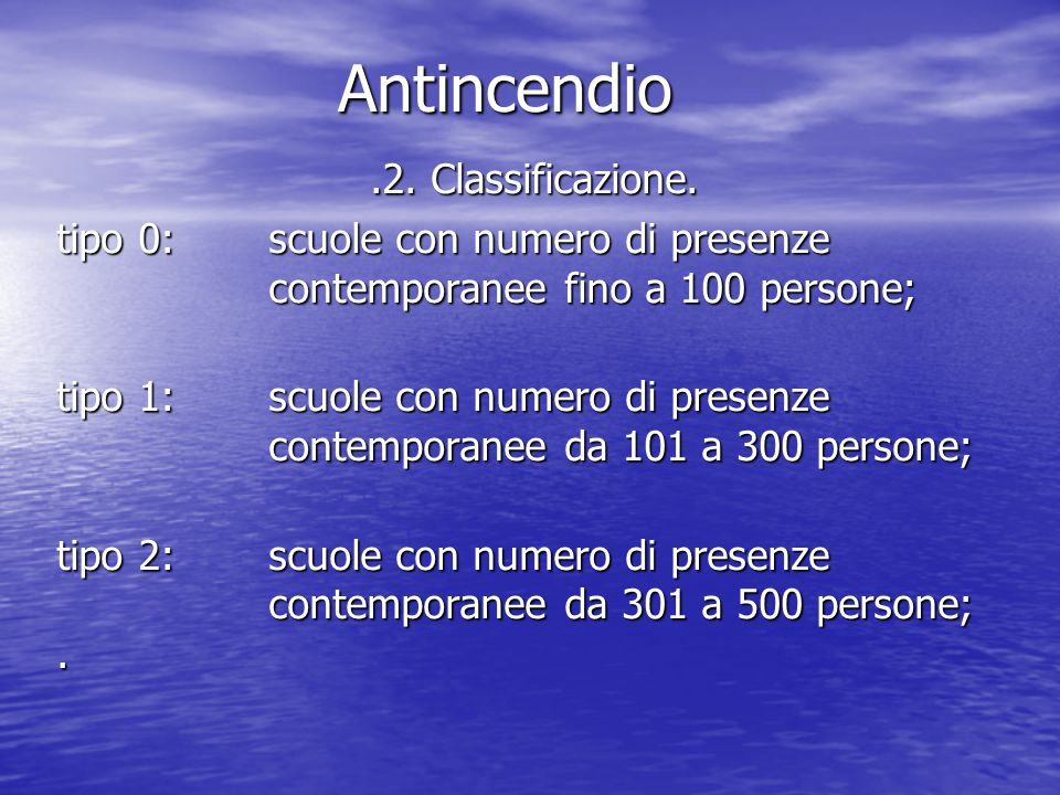 Antincendio .2. Classificazione.