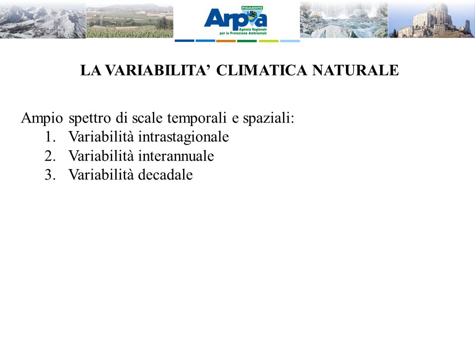 LA VARIABILITA' CLIMATICA NATURALE