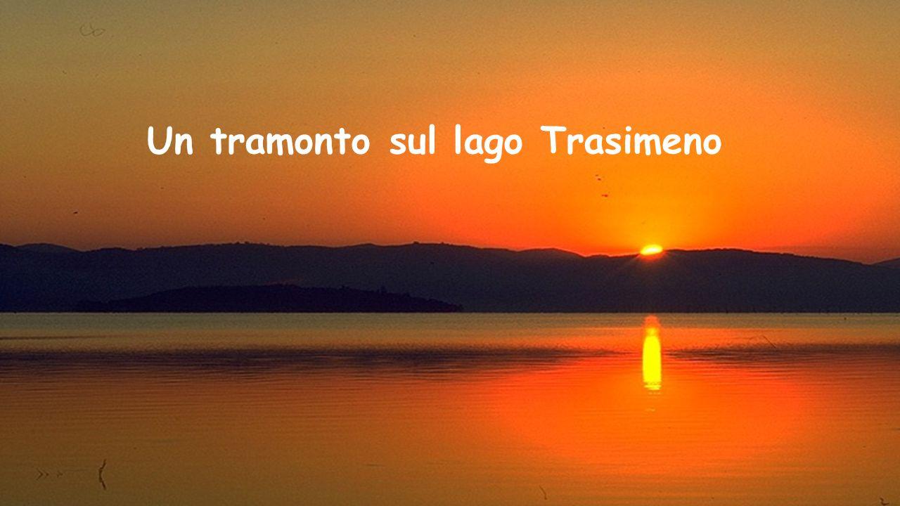 Lago Trasimeno Un tramonto sul lago Trasimeno
