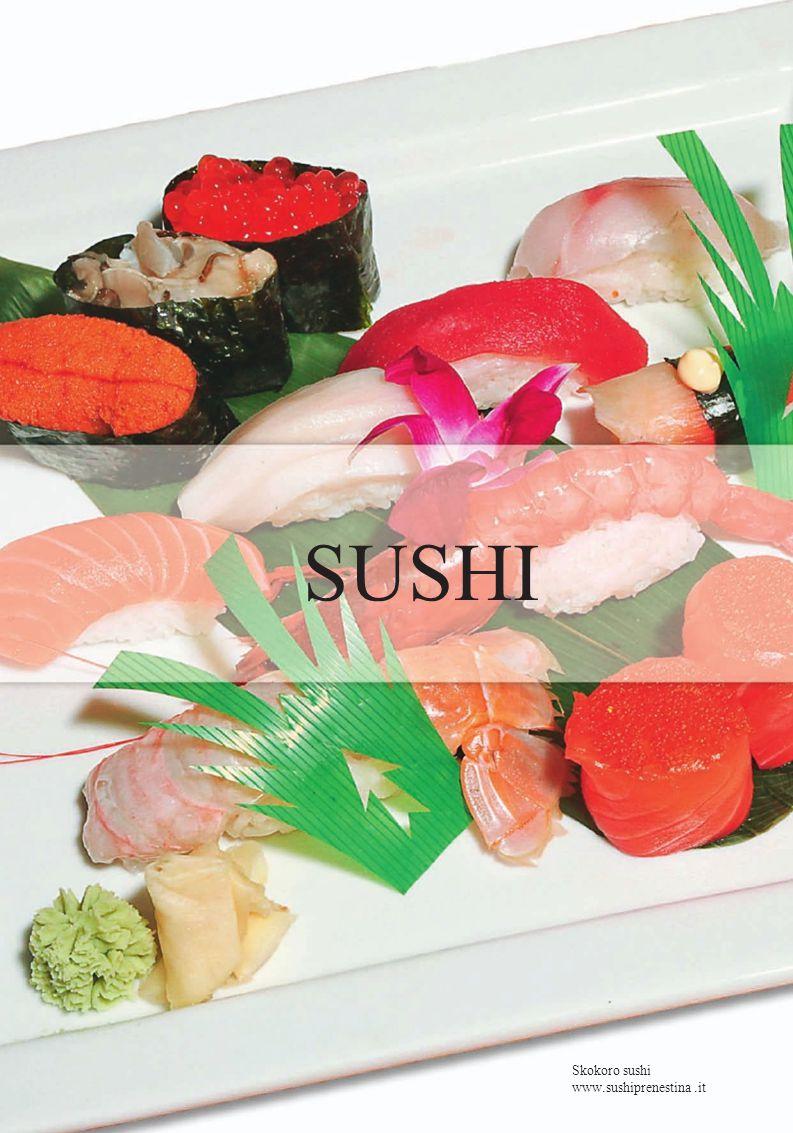 SUSHI Skokoro sushi www.sushiprenestina .it