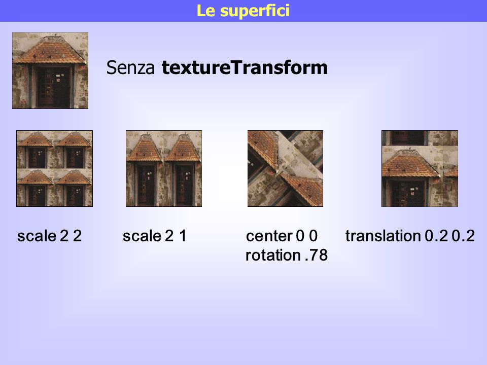 Senza textureTransform
