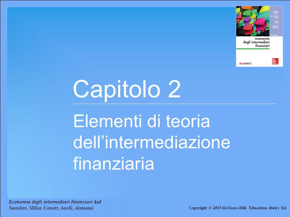 Capitolo 2 Elementi di teoria dell'intermediazione finanziaria