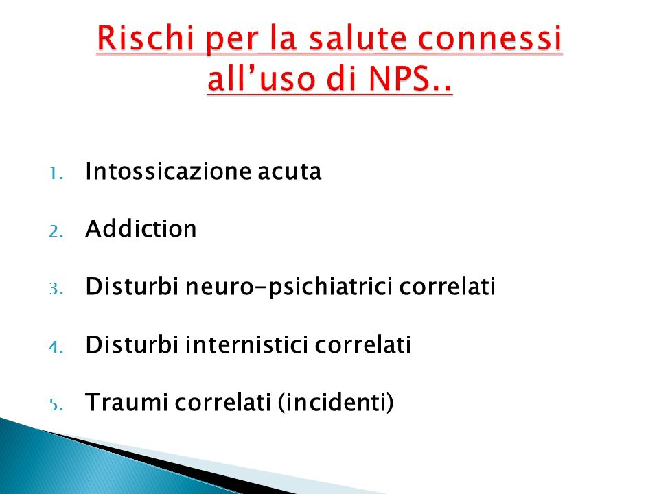 Rischi per la salute connessi all'uso di NPS..