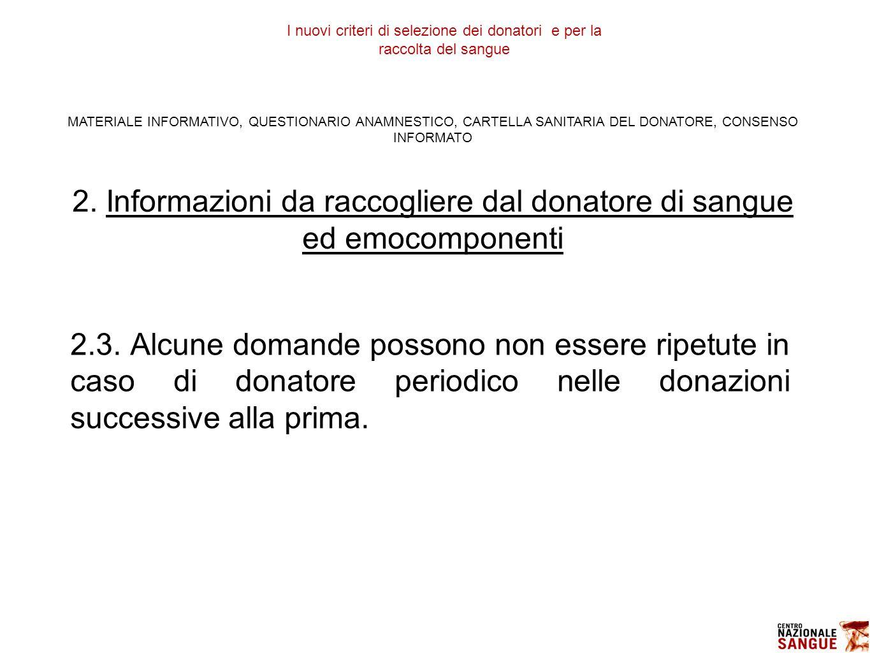 2. Informazioni da raccogliere dal donatore di sangue ed emocomponenti