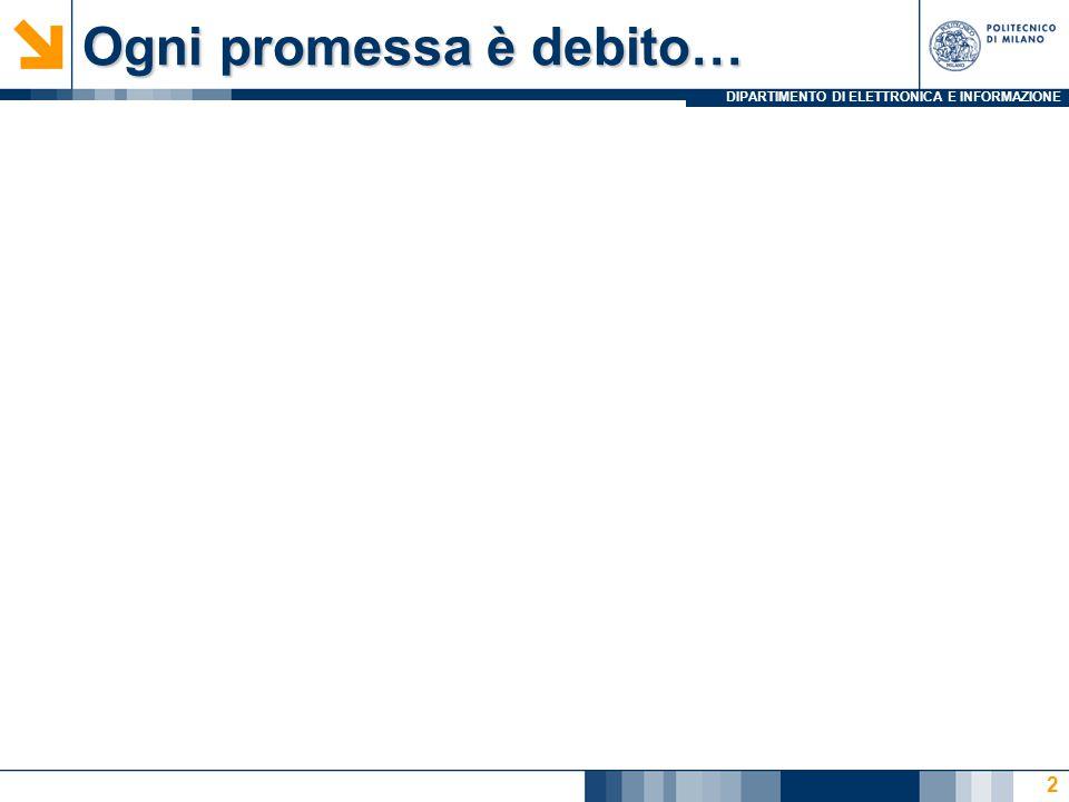 Ogni promessa è debito…