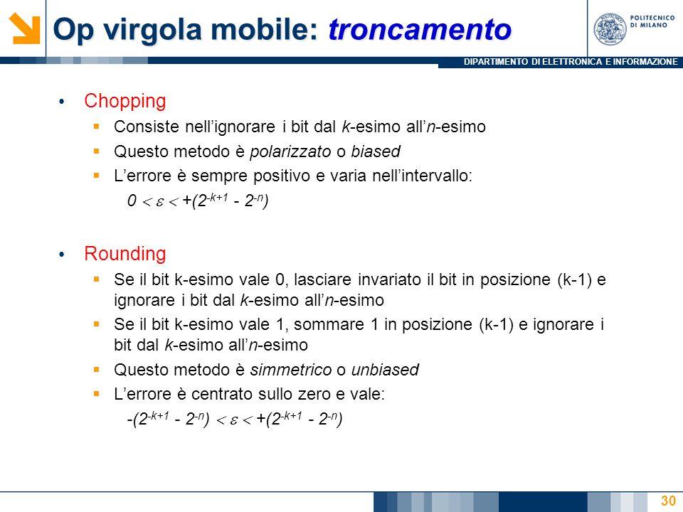 Op virgola mobile: troncamento