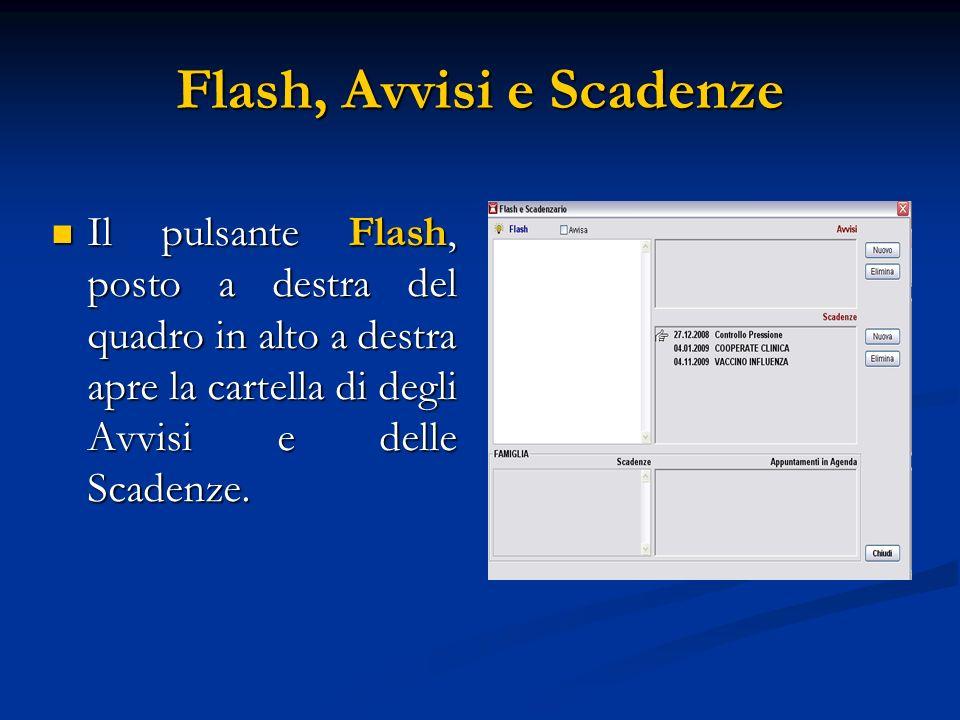 Flash, Avvisi e Scadenze