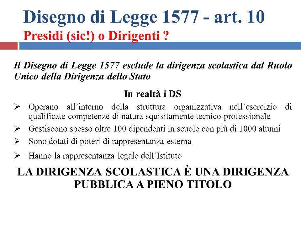 Disegno di Legge 1577 - art. 10 Presidi (sic!) o Dirigenti