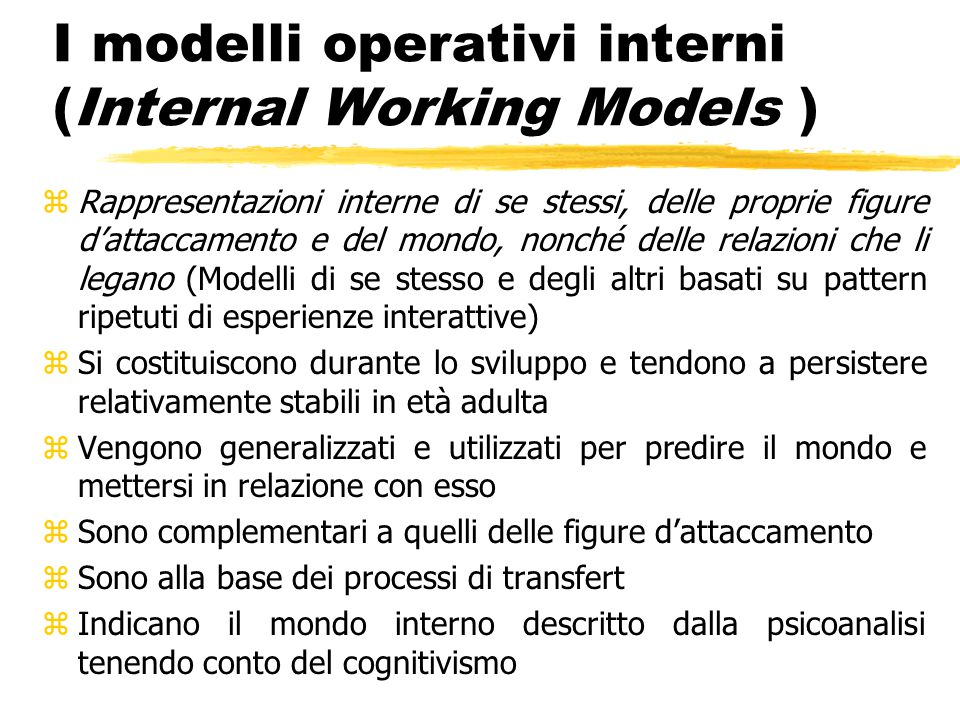 I modelli operativi interni (Internal Working Models )