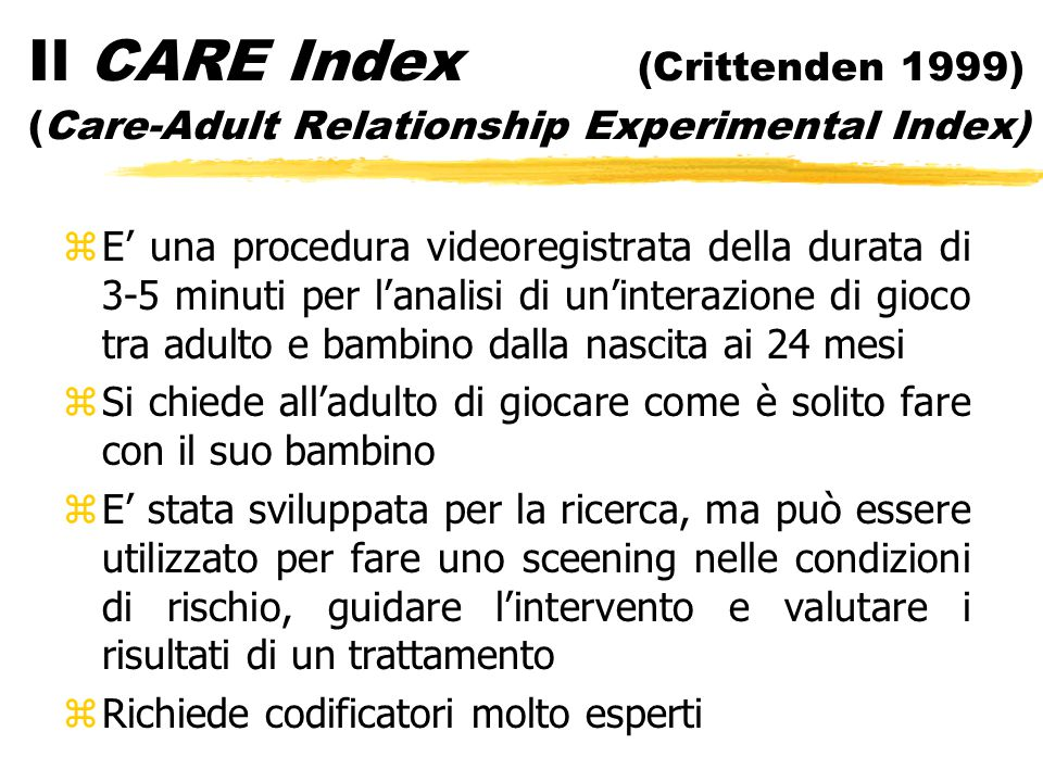 Il CARE Index (Crittenden 1999) (Care-Adult Relationship Experimental Index)