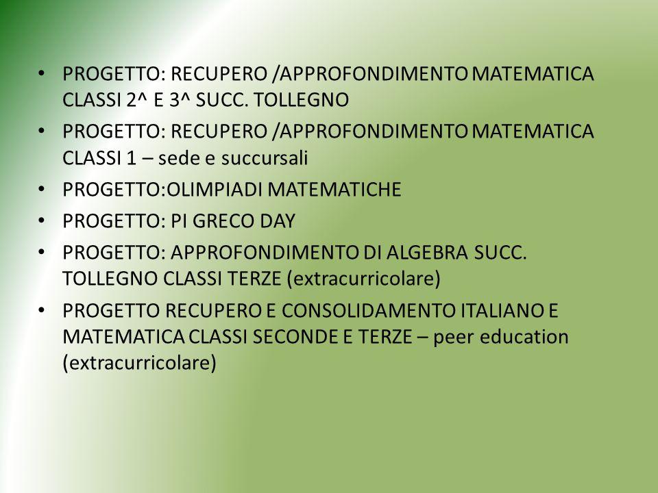 PROGETTO: RECUPERO /APPROFONDIMENTO MATEMATICA CLASSI 2^ E 3^ SUCC