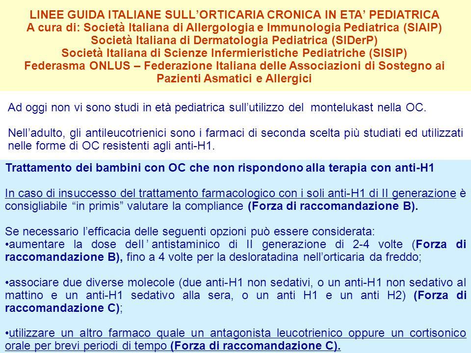 LINEE GUIDA ITALIANE SULL'ORTICARIA CRONICA IN ETA' PEDIATRICA