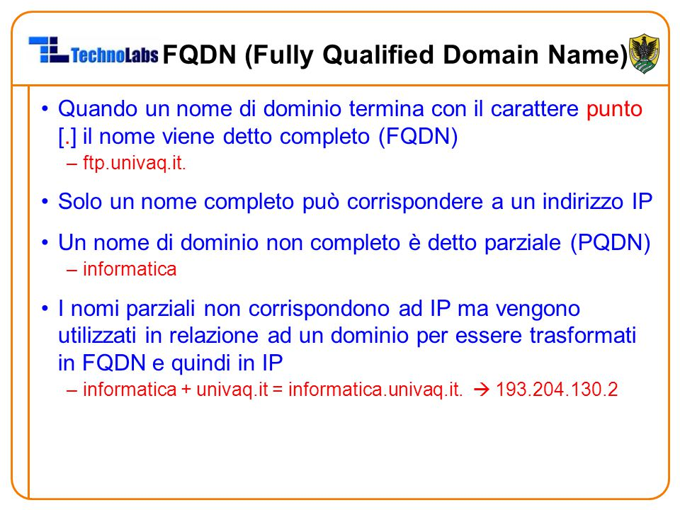 FQDN (Fully Qualified Domain Name)