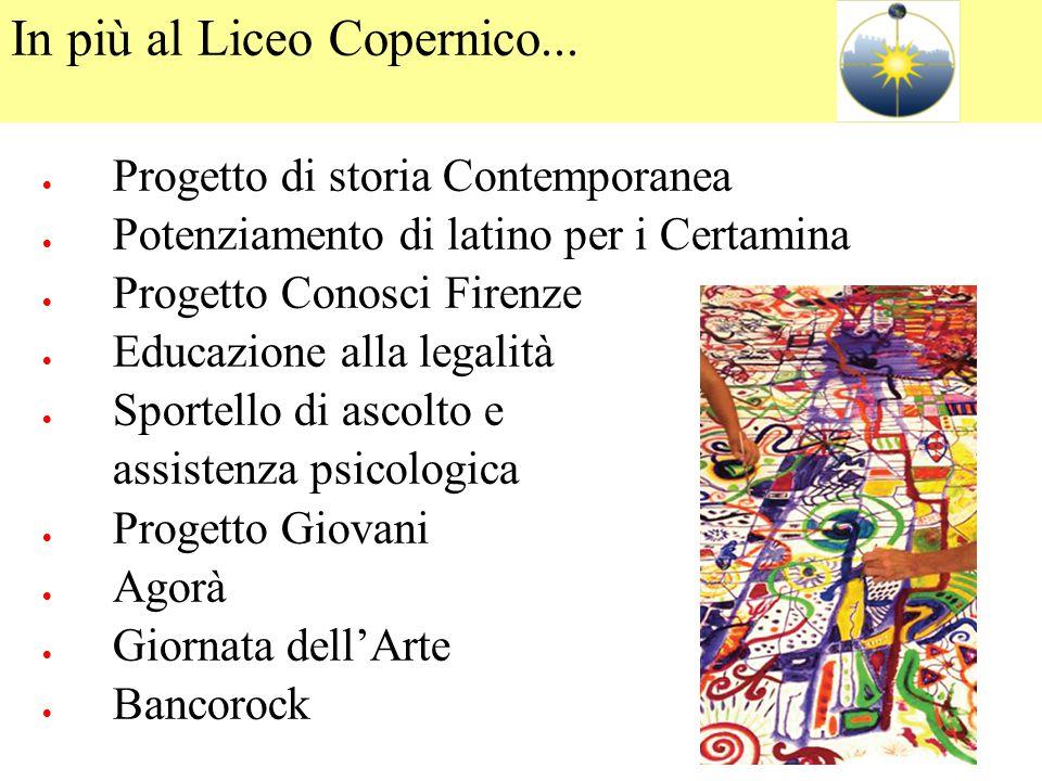 In più al Liceo Copernico...
