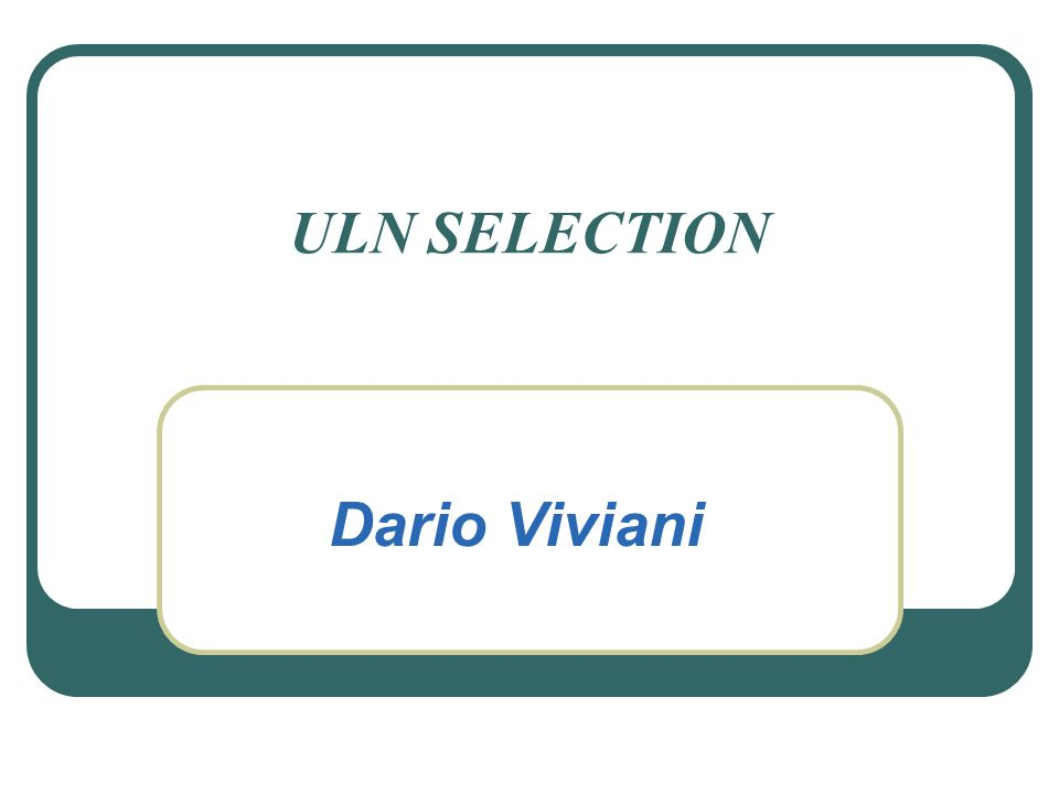 ULN SELECTION Dario Viviani