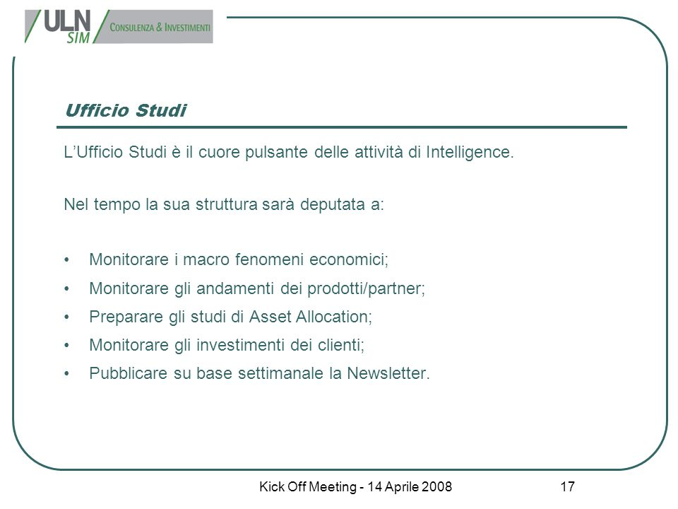 Kick Off Meeting - 14 Aprile 2008