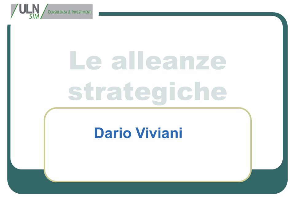Le alleanze strategiche