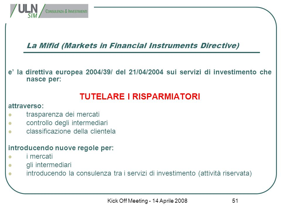 La Mifid (Markets in Financial Instruments Directive)