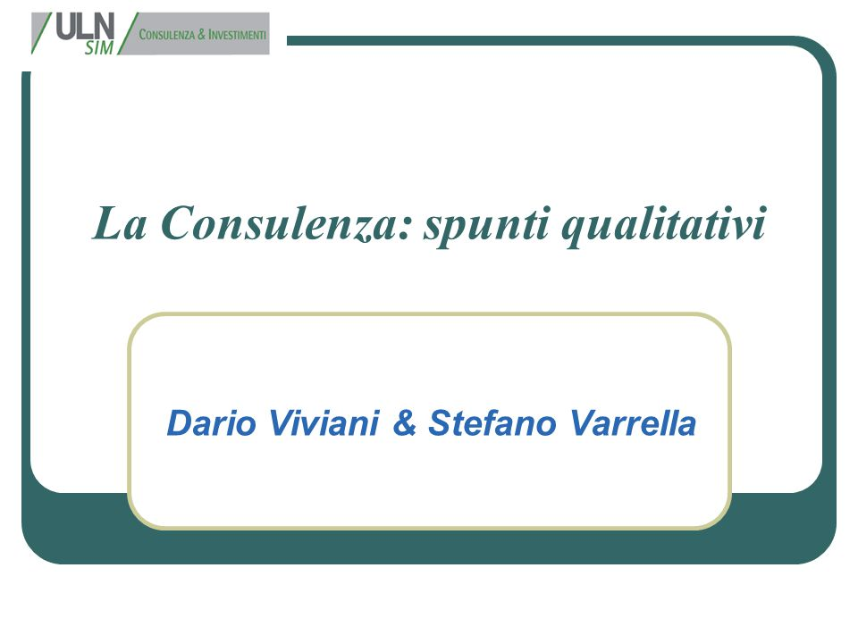 La Consulenza: spunti qualitativi