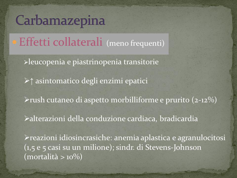 Carbamazepina Effetti collaterali (meno frequenti)