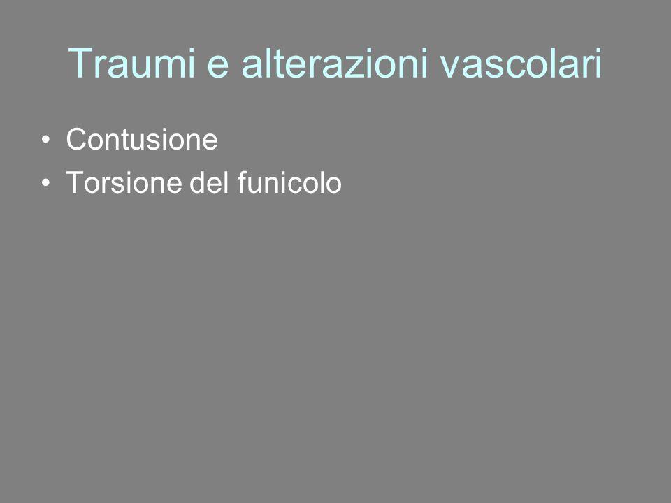 Traumi e alterazioni vascolari