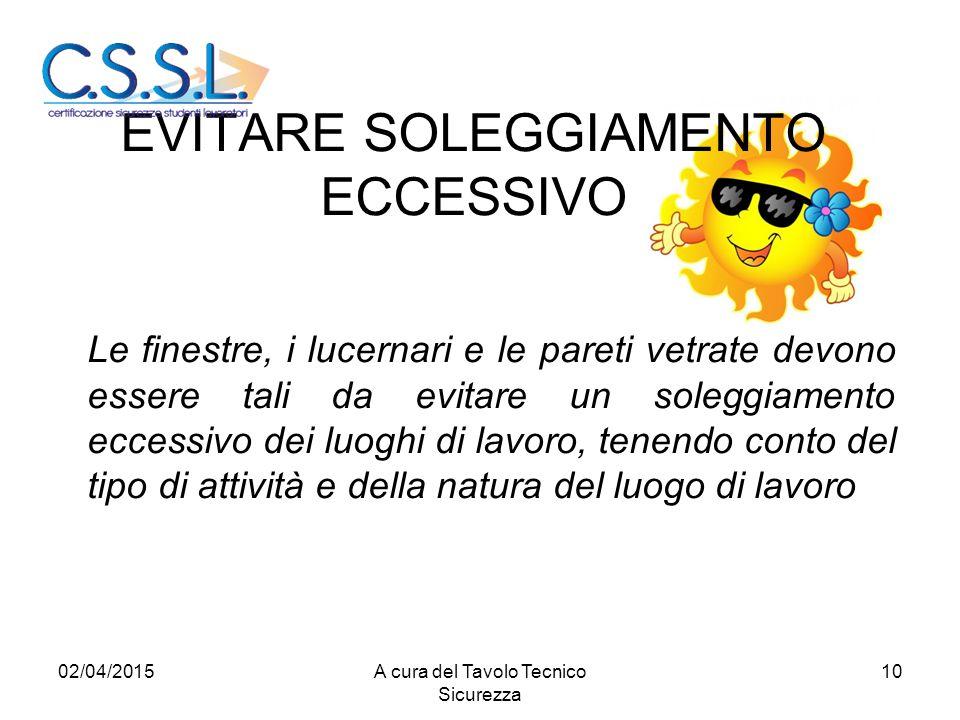 EVITARE SOLEGGIAMENTO ECCESSIVO