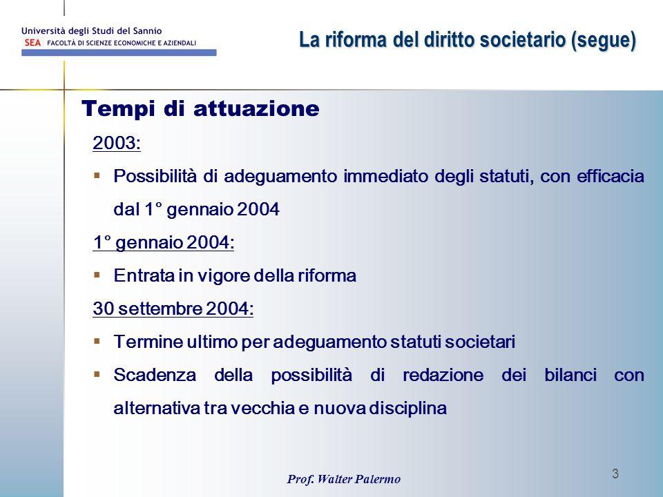 La riforma del diritto societario (segue)