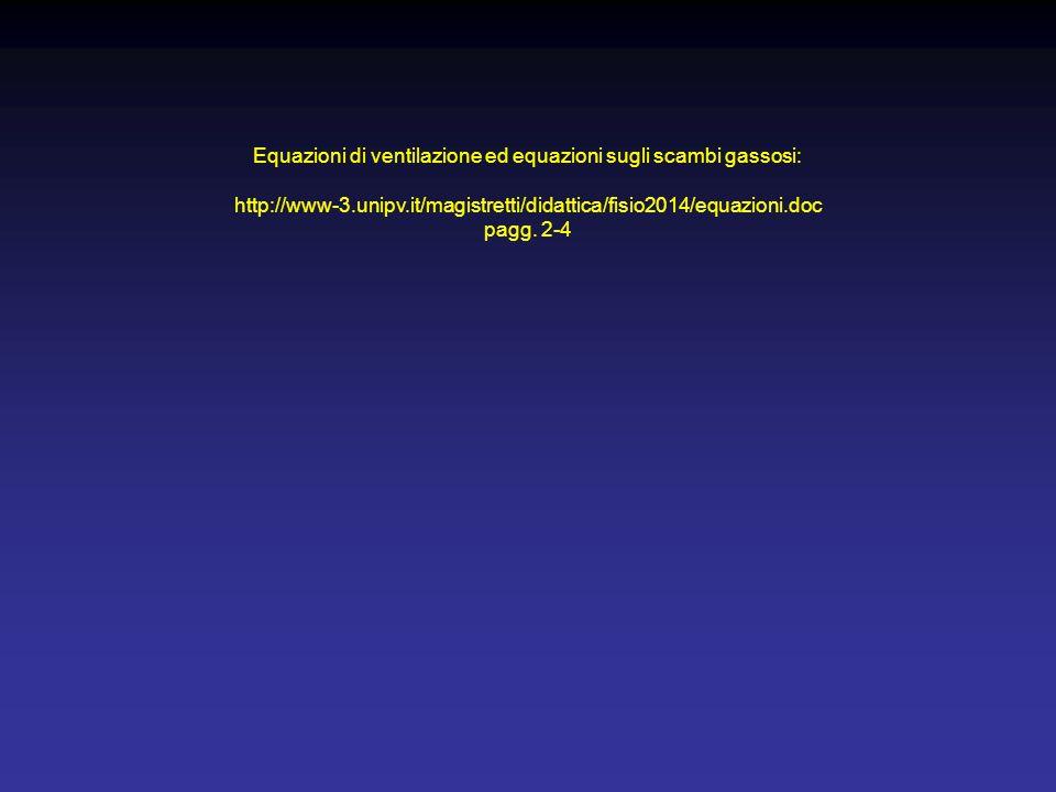 Equazioni di ventilazione ed equazioni sugli scambi gassosi: