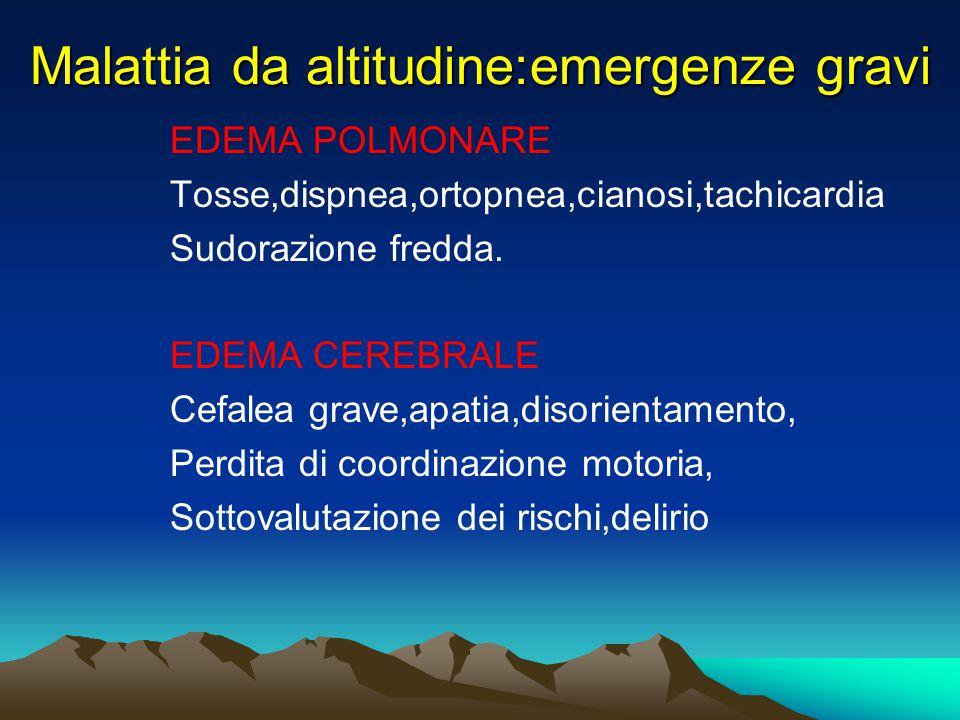 Malattia da altitudine:emergenze gravi