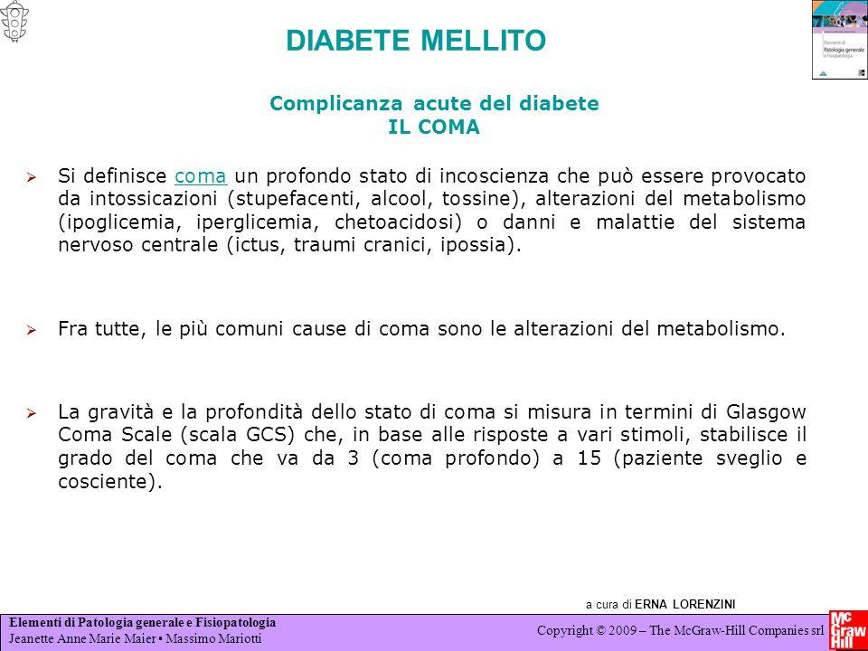 Complicanza acute del diabete IL COMA