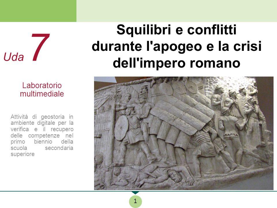 Squilibri e conflitti durante l apogeo e la crisi dell impero romano
