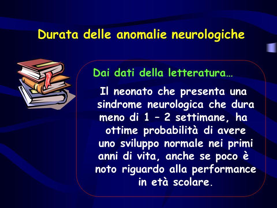 Durata delle anomalie neurologiche