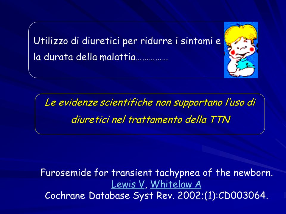 Furosemide for transient tachypnea of the newborn. Lewis V, Whitelaw A