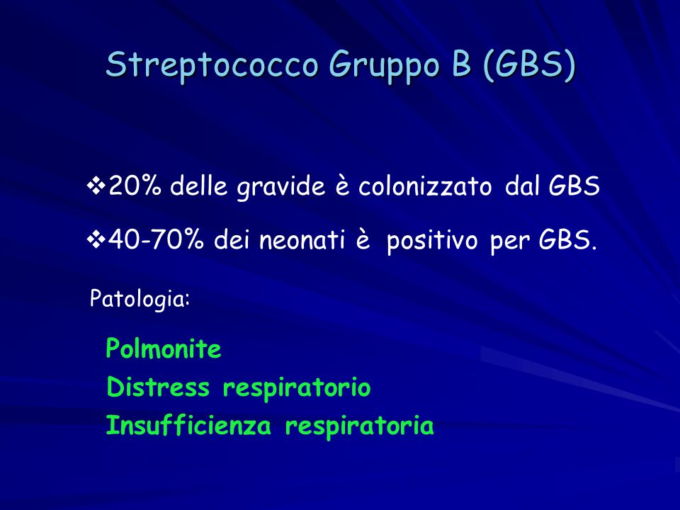 Streptococco Gruppo B (GBS)