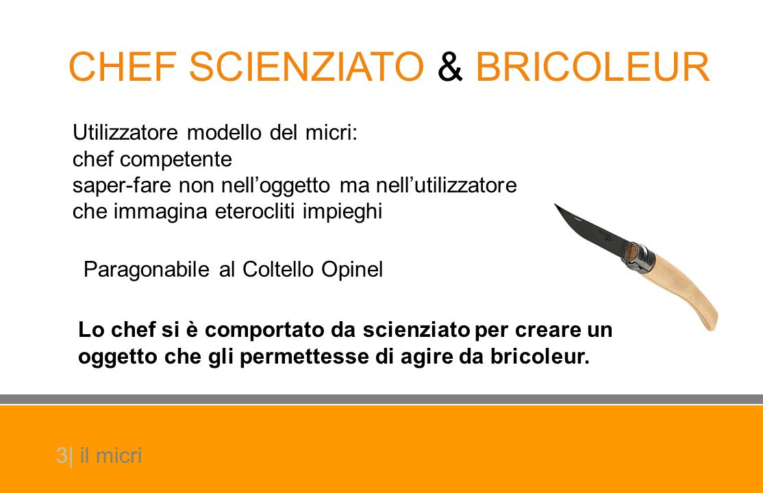 CHEF SCIENZIATO & BRICOLEUR