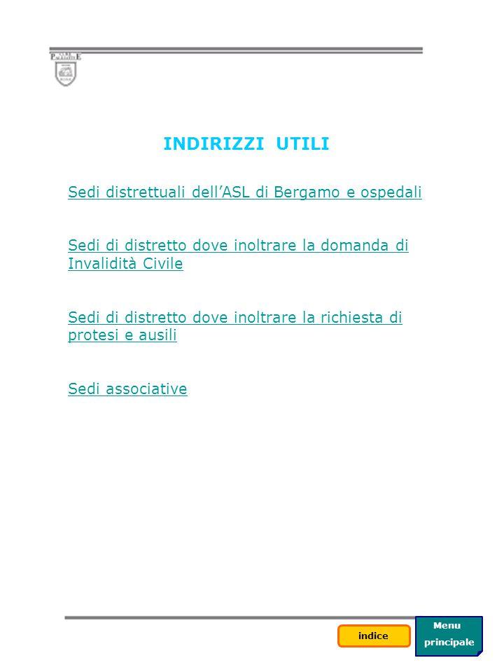 INDIRIZZI UTILI Sedi distrettuali dell'ASL di Bergamo e ospedali