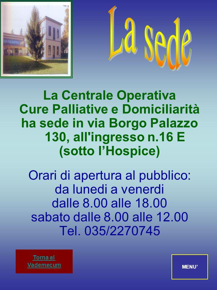 La sede La Centrale Operativa Cure Palliative e Domiciliarità