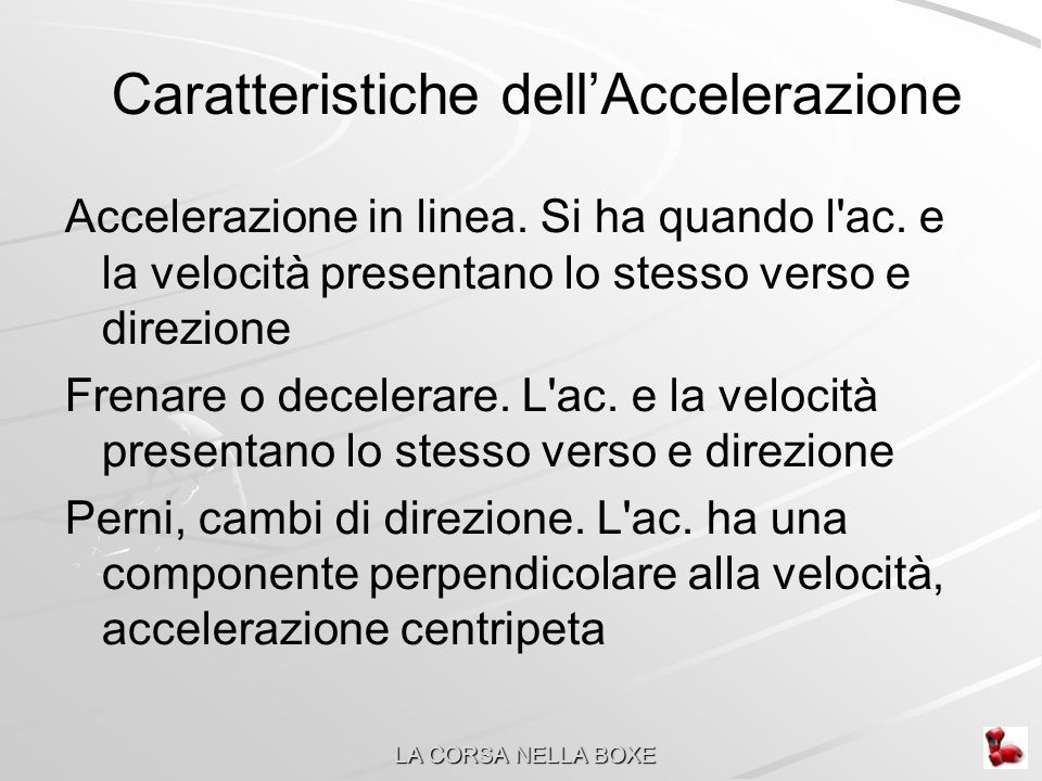Caratteristiche dell'Accelerazione