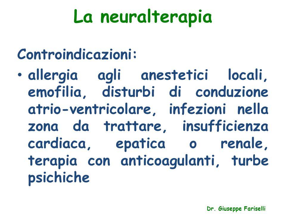 La neuralterapia Controindicazioni: