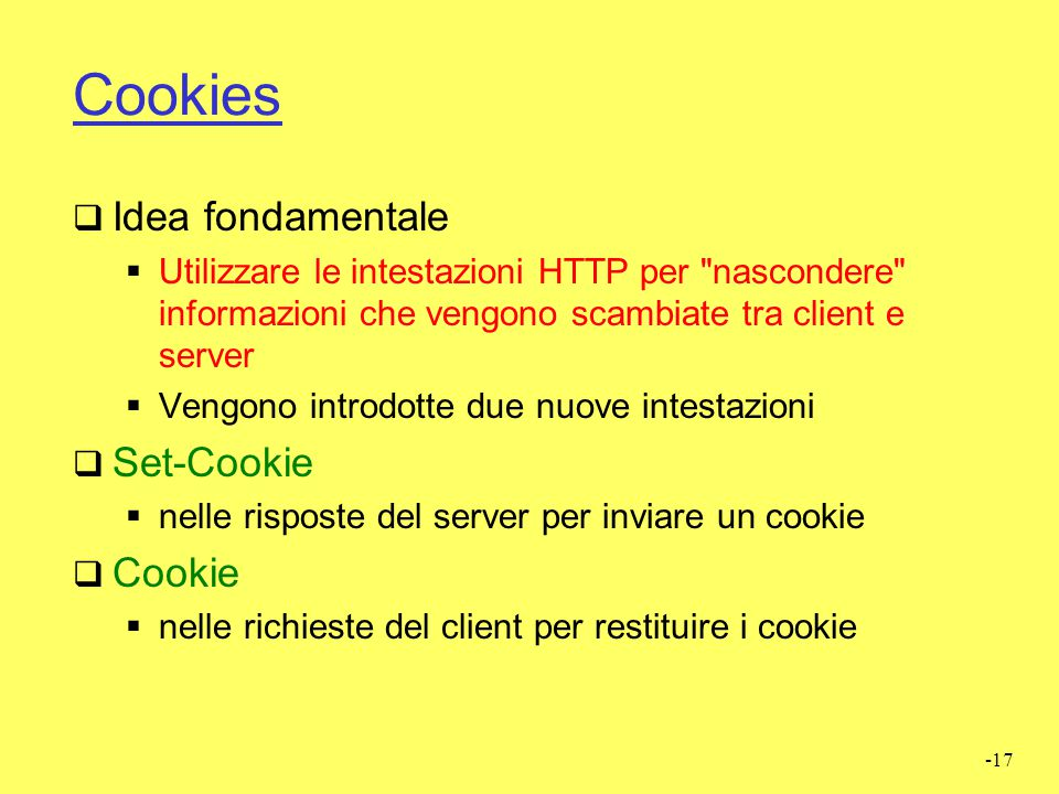 Cookies Idea fondamentale Set-Cookie Cookie