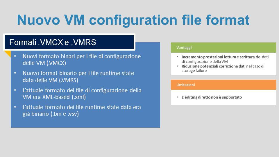 Nuovo VM configuration file format